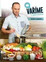 Kuchařka Ládi Hrušky – Vaříme s Láďou hruškou